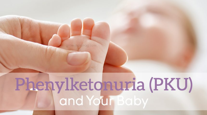 Phenylketonuria PKU – Nutritional Therapy in Newborns